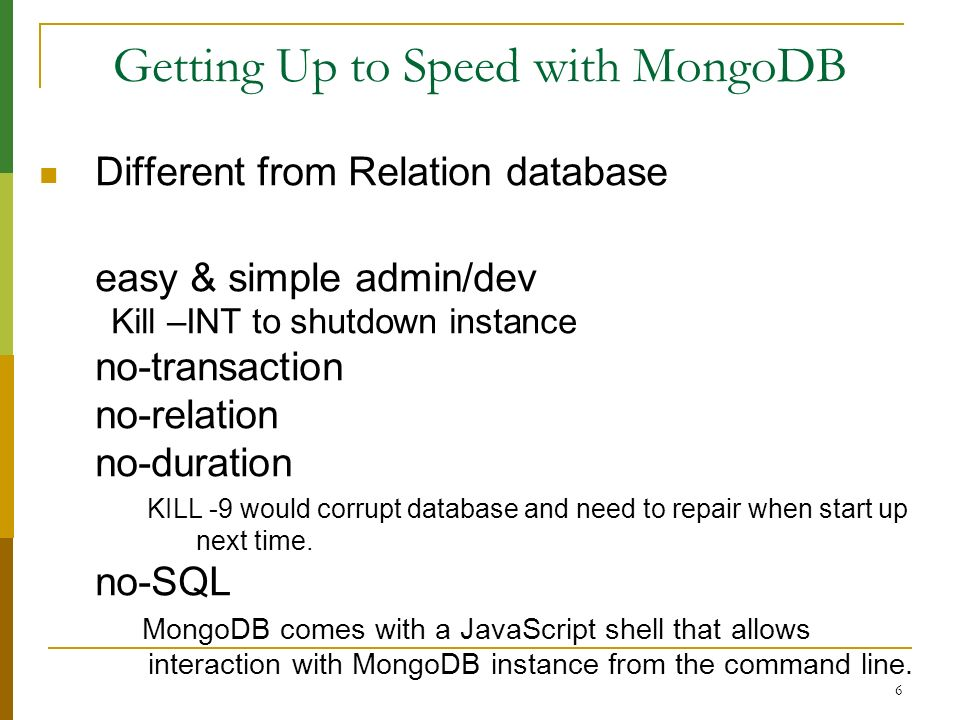 Getting Up to Speed with MongoDB