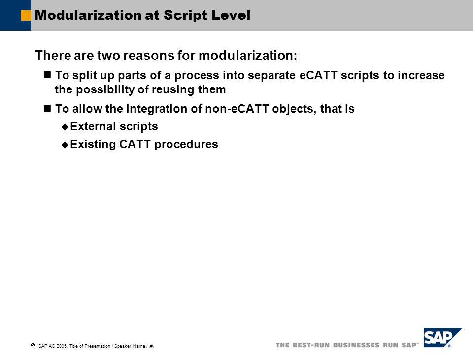 Modularization at Script Level