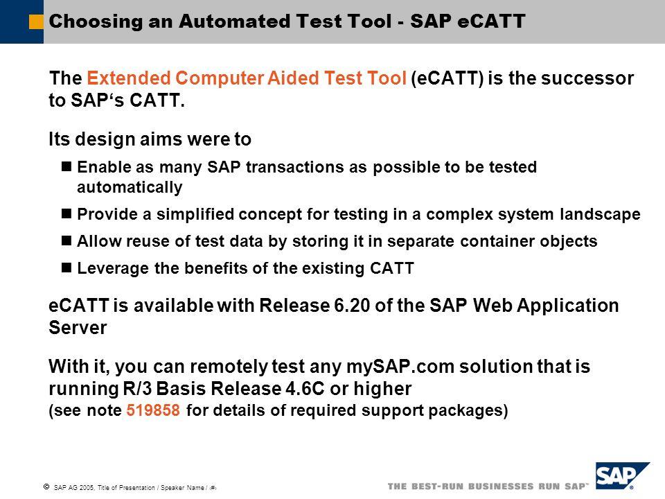 Choosing an Automated Test Tool - SAP eCATT