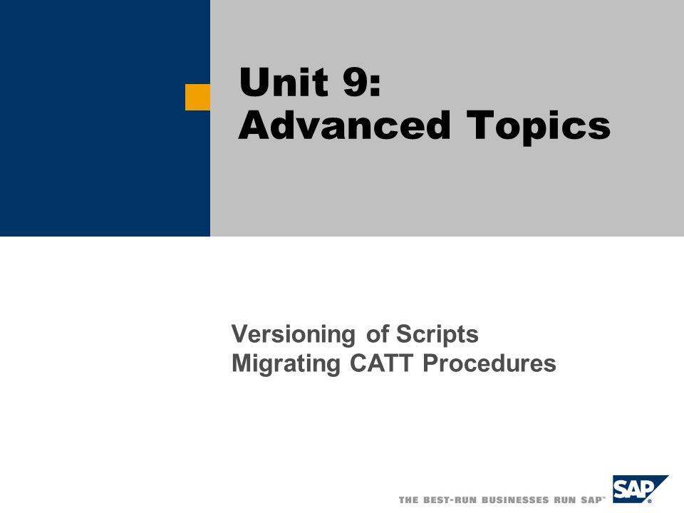 Versioning of Scripts Migrating CATT Procedures