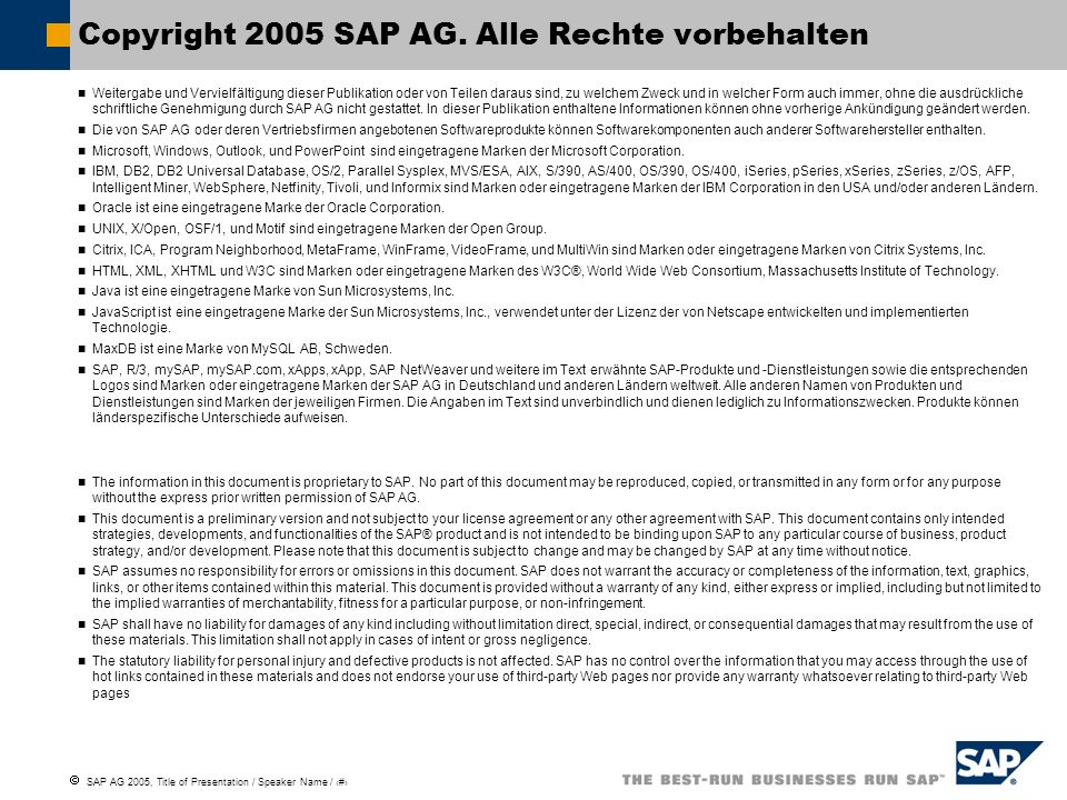 Copyright 2005 SAP AG. Alle Rechte vorbehalten