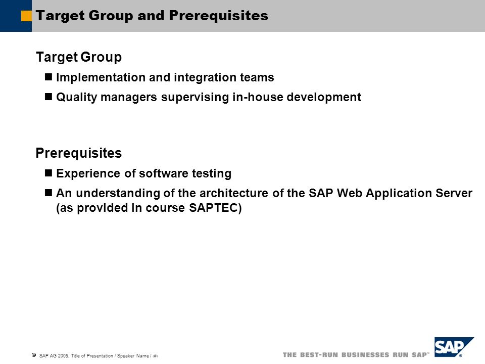 Target Group and Prerequisites