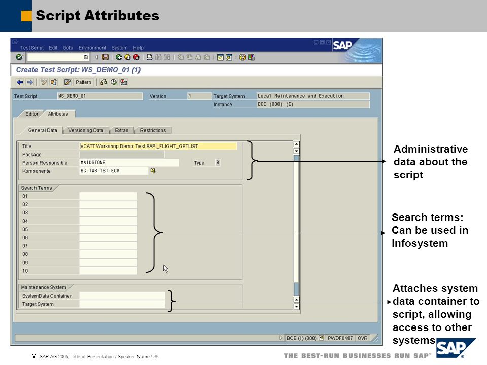 Script Attributes Administrative data about the script Search terms: