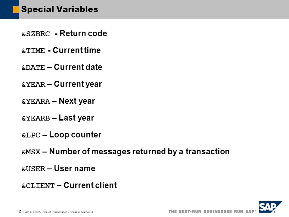 &MSX – Number of messages returned by a transaction &USER – User name