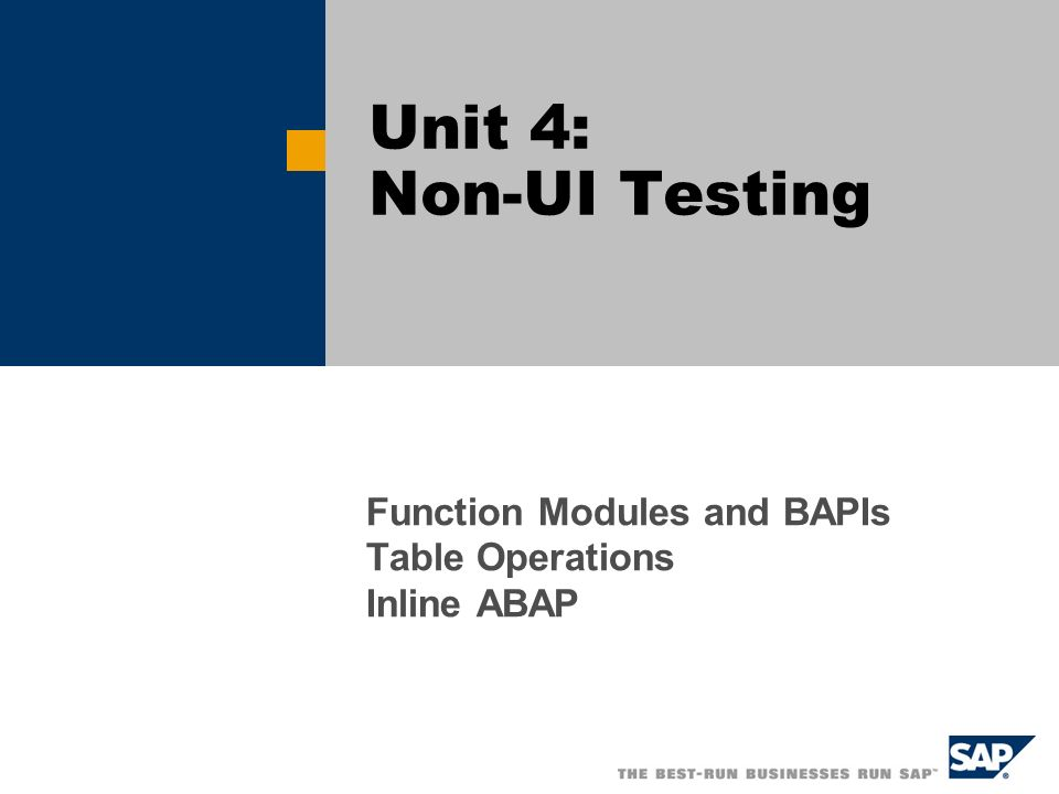 Function Modules and BAPIs Table Operations Inline ABAP