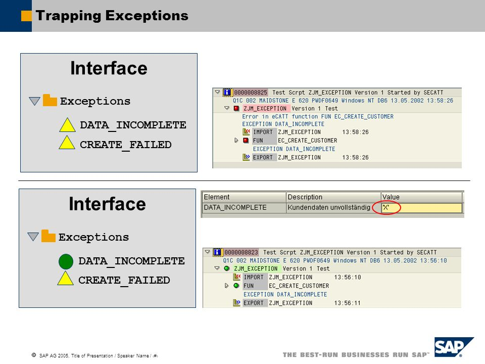 Interface Interface Trapping Exceptions Exceptions DATA_INCOMPLETE