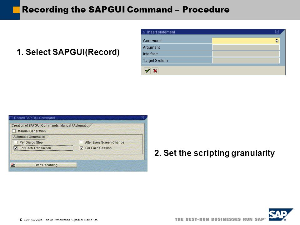 Recording the SAPGUI Command – Procedure