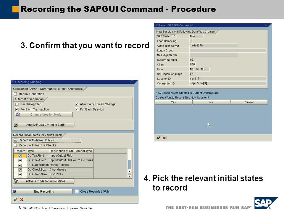 Recording the SAPGUI Command - Procedure