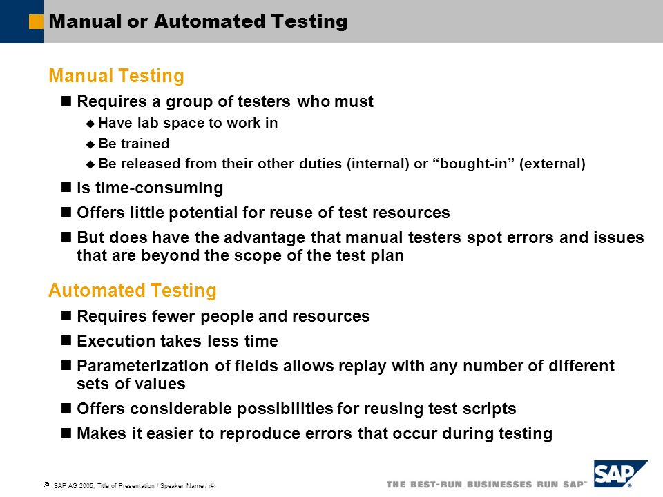 Manual or Automated Testing