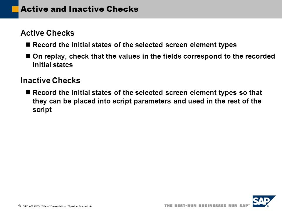 Active and Inactive Checks