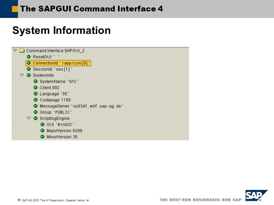 The SAPGUI Command Interface 4
