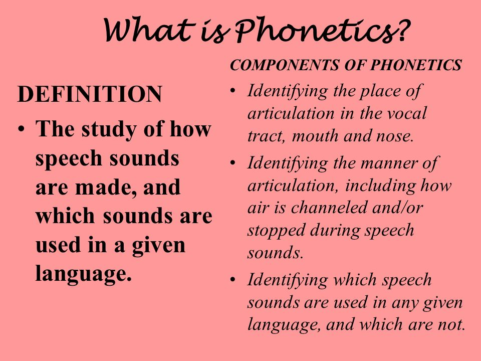 What is Phonetics DEFINITION