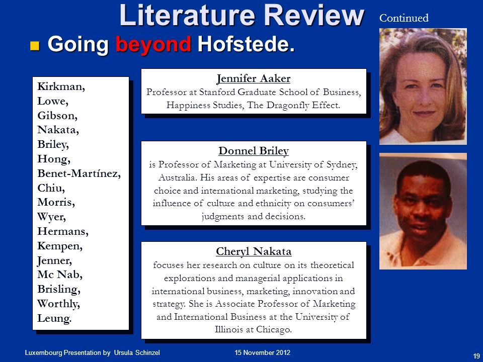Literature Review Going beyond Hofstede. Continued Jennifer Aaker