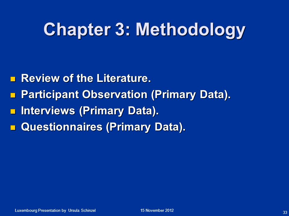 Chapter 3: Methodology Review of the Literature.