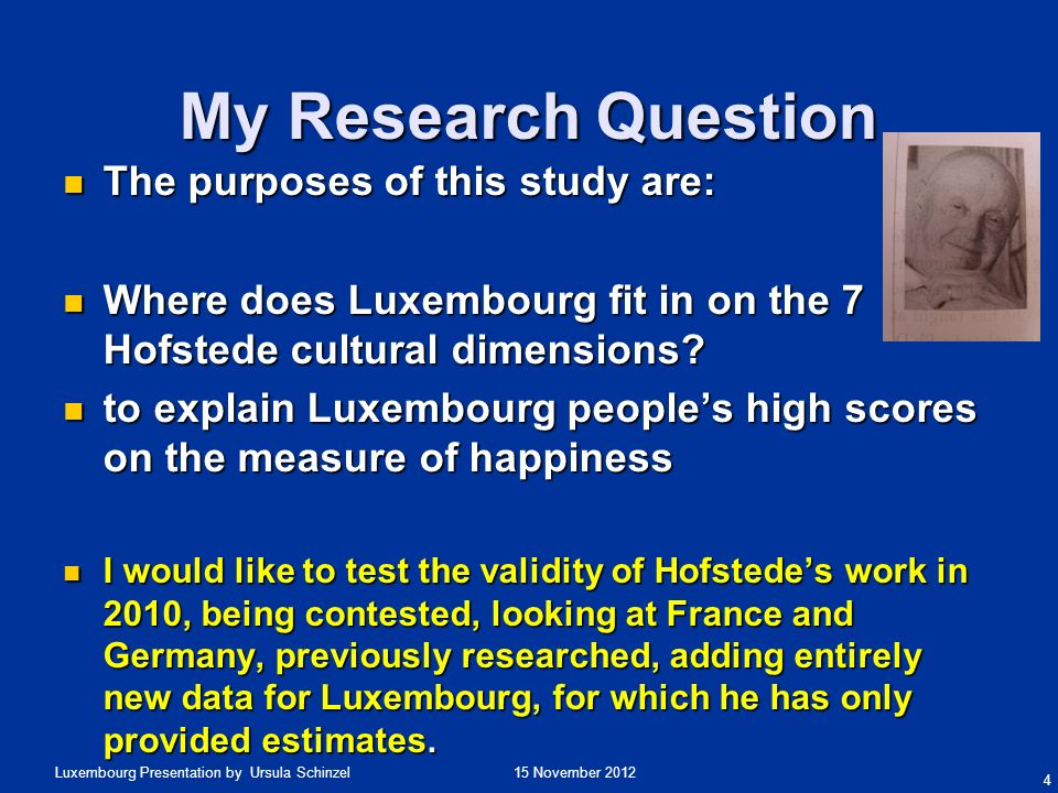 My Research Question The purposes of this study are: