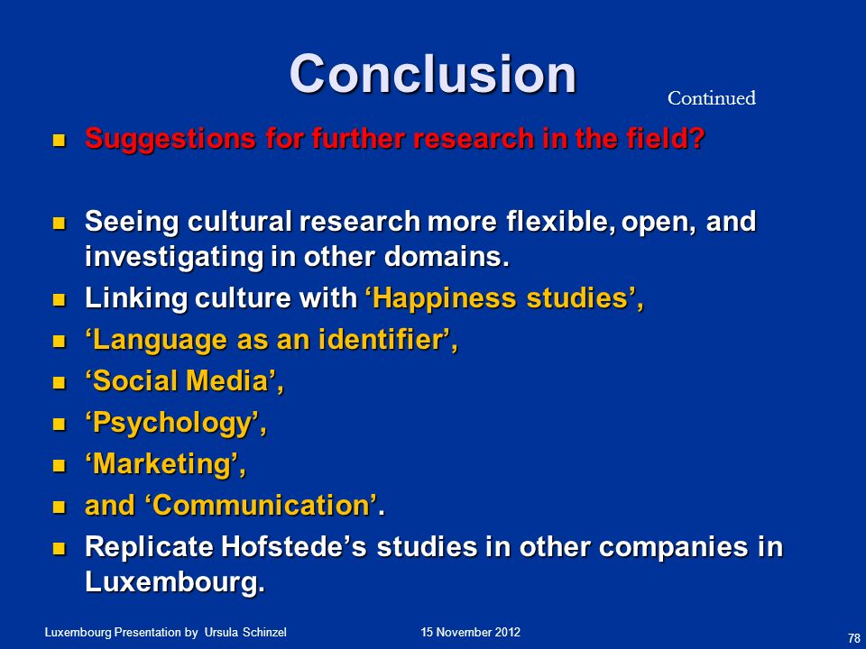 Conclusion Suggestions for further research in the field