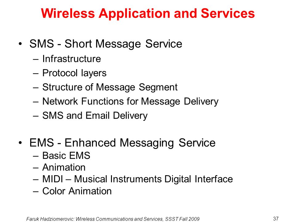 Wireless Application and Services