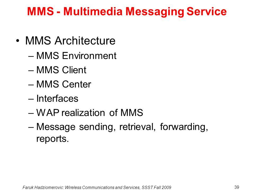 MMS - Multimedia Messaging Service