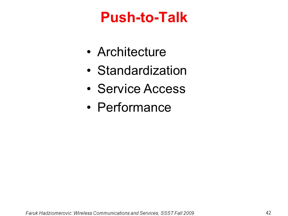 Push-to-Talk Architecture Standardization Service Access Performance