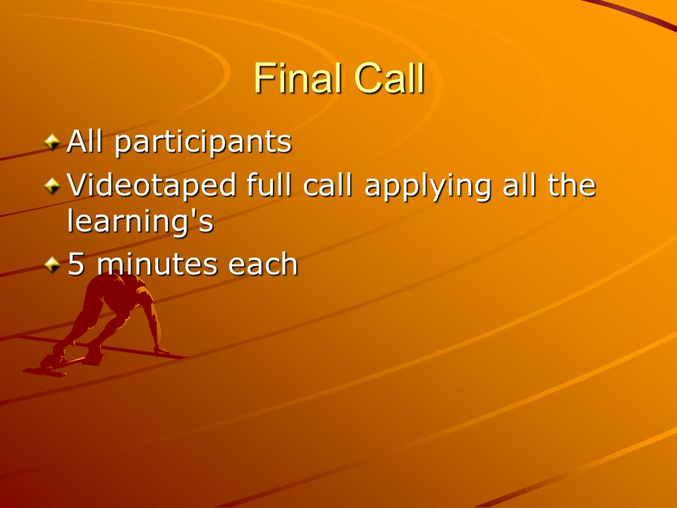 Final Call All participants