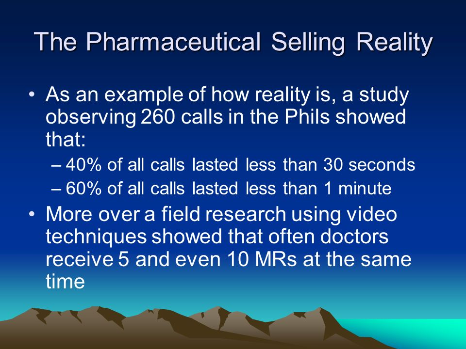The Pharmaceutical Selling Reality