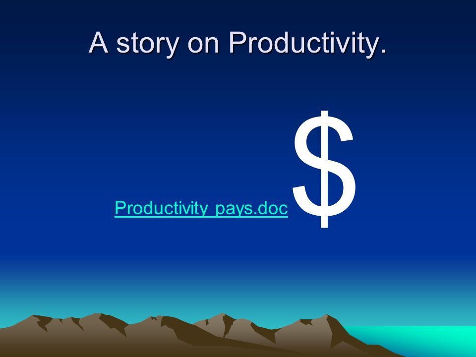 A story on Productivity.