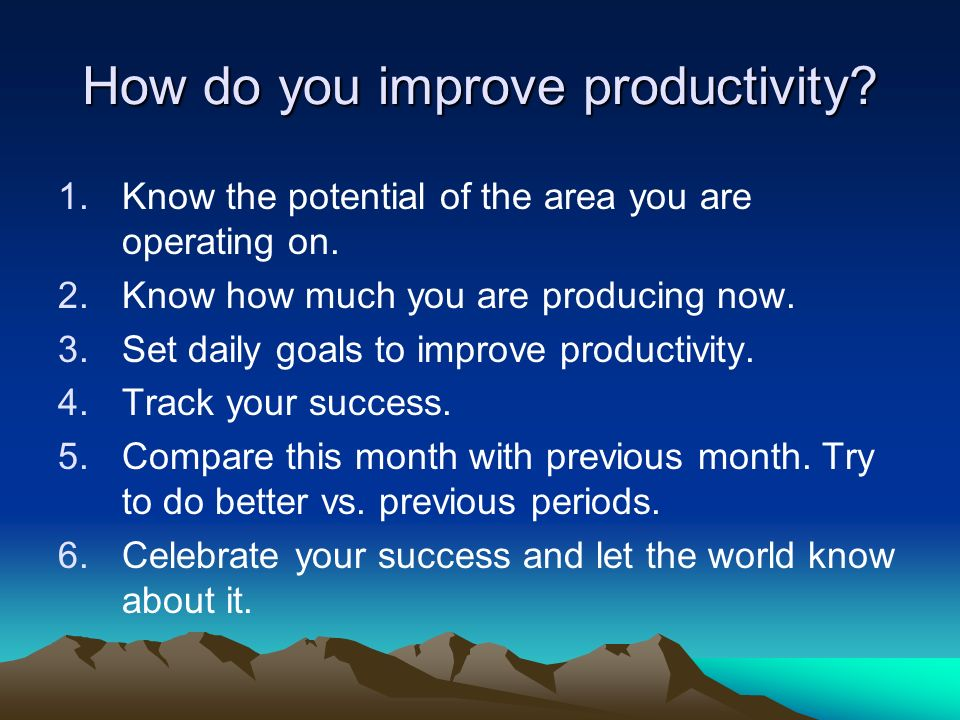 How do you improve productivity