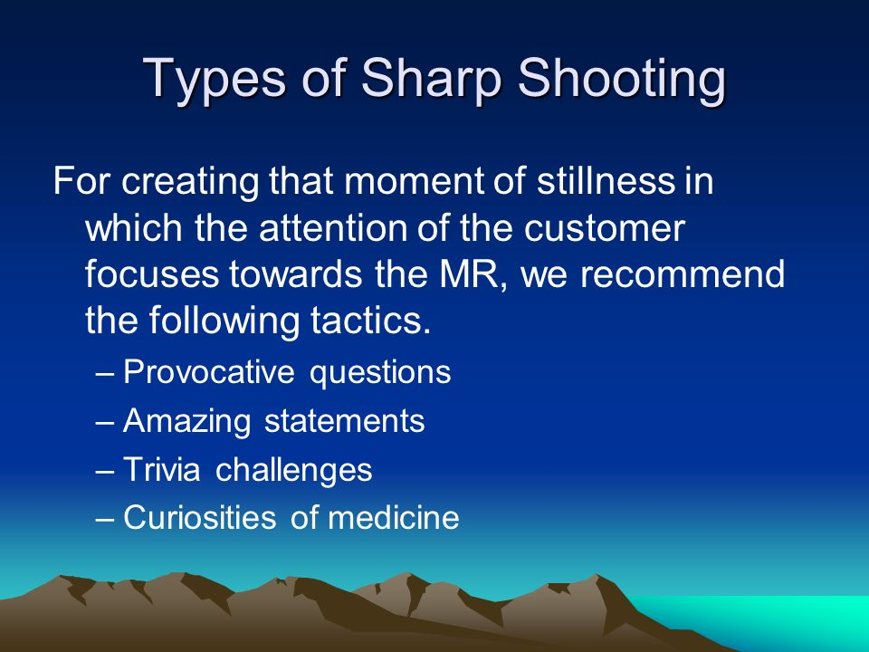 Types of Sharp Shooting