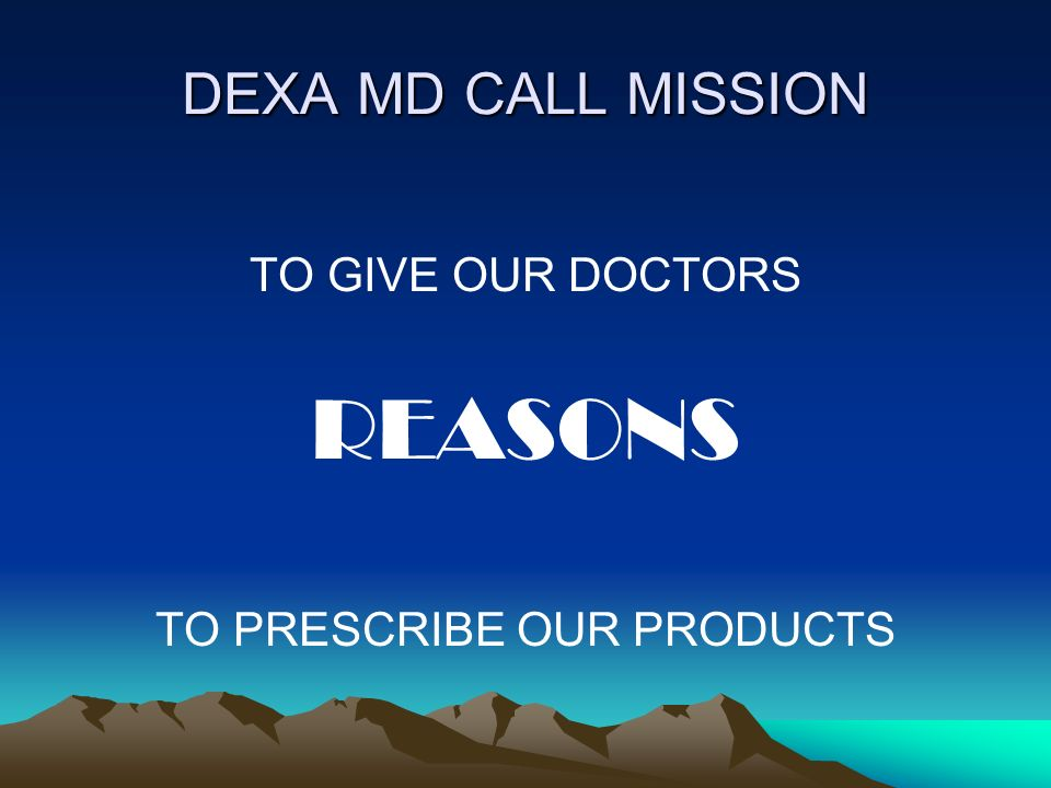 TO PRESCRIBE OUR PRODUCTS