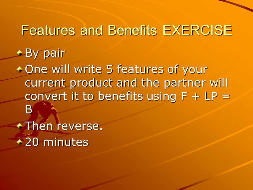 Features and Benefits EXERCISE