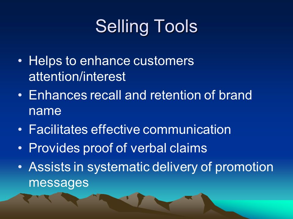 Selling Tools Helps to enhance customers attention/interest