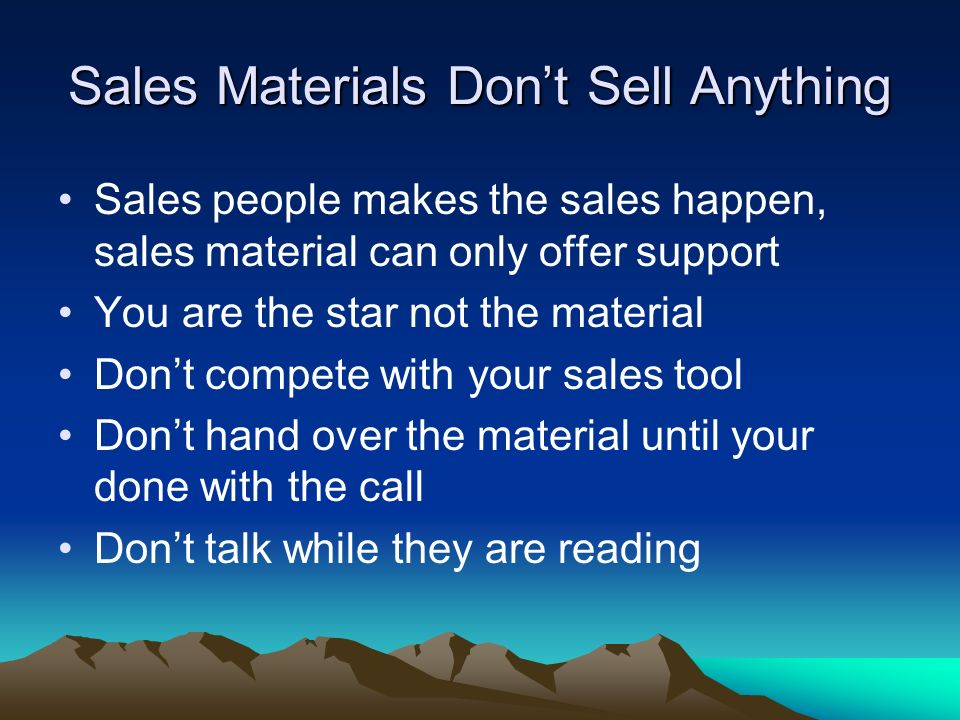Sales Materials Don't Sell Anything