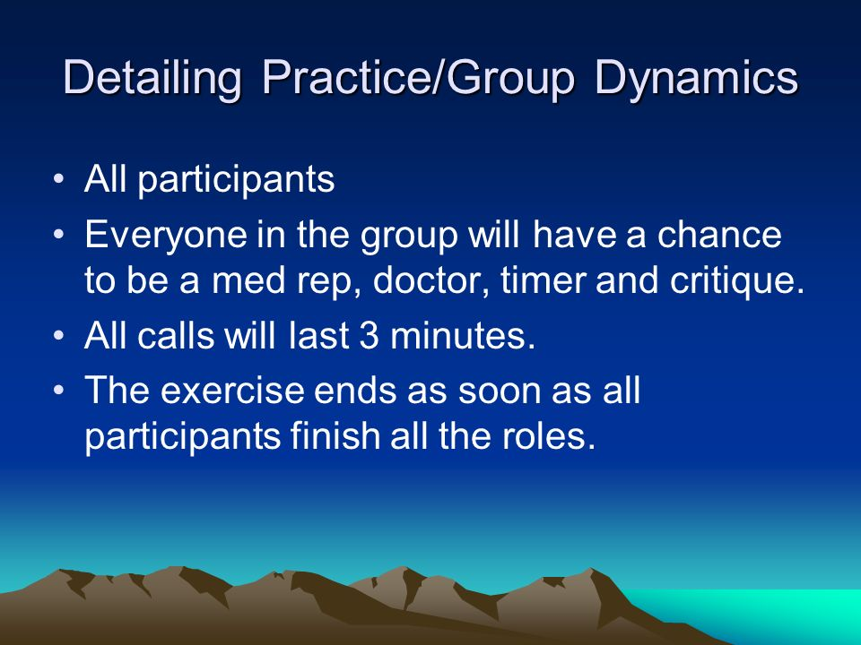 Detailing Practice/Group Dynamics
