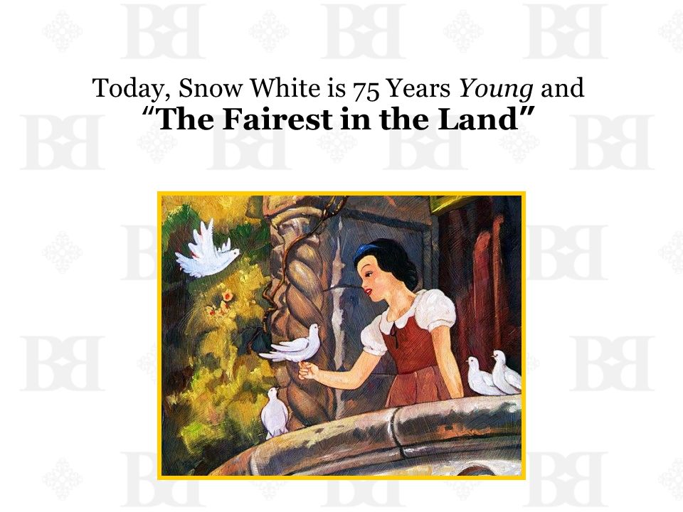 Today, Snow White is 75 Years Young and The Fairest in the Land