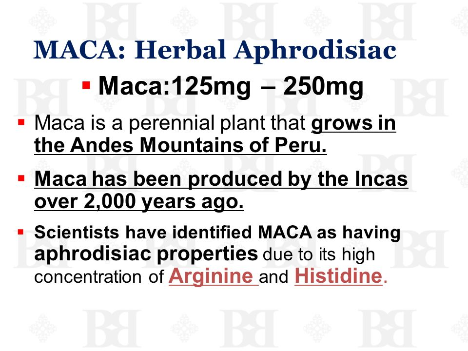 MACA: Herbal Aphrodisiac