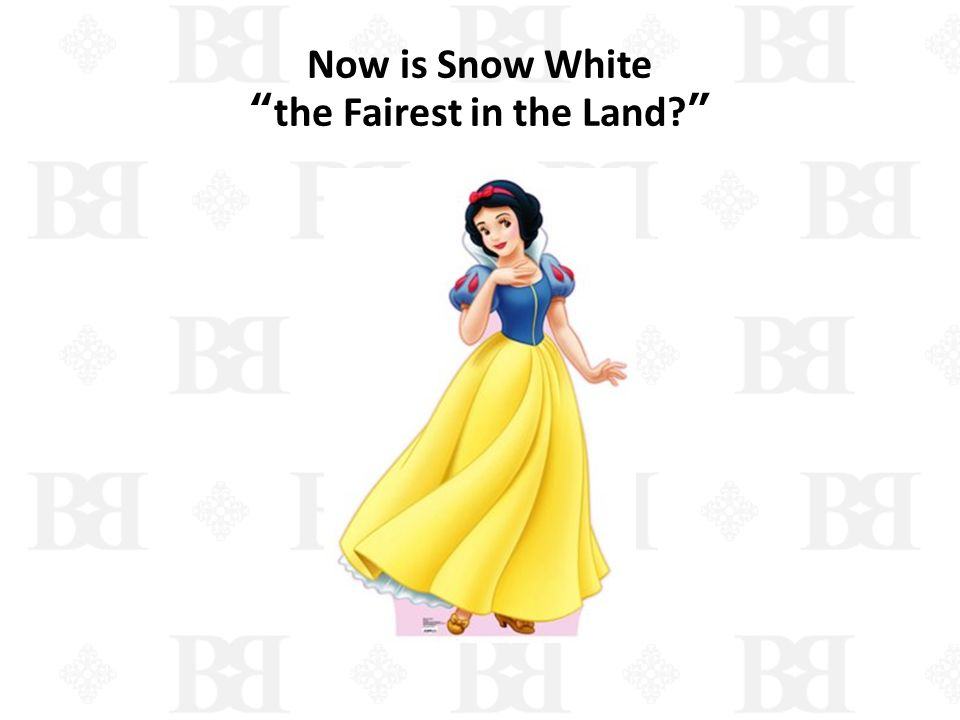 Now is Snow White the Fairest in the Land