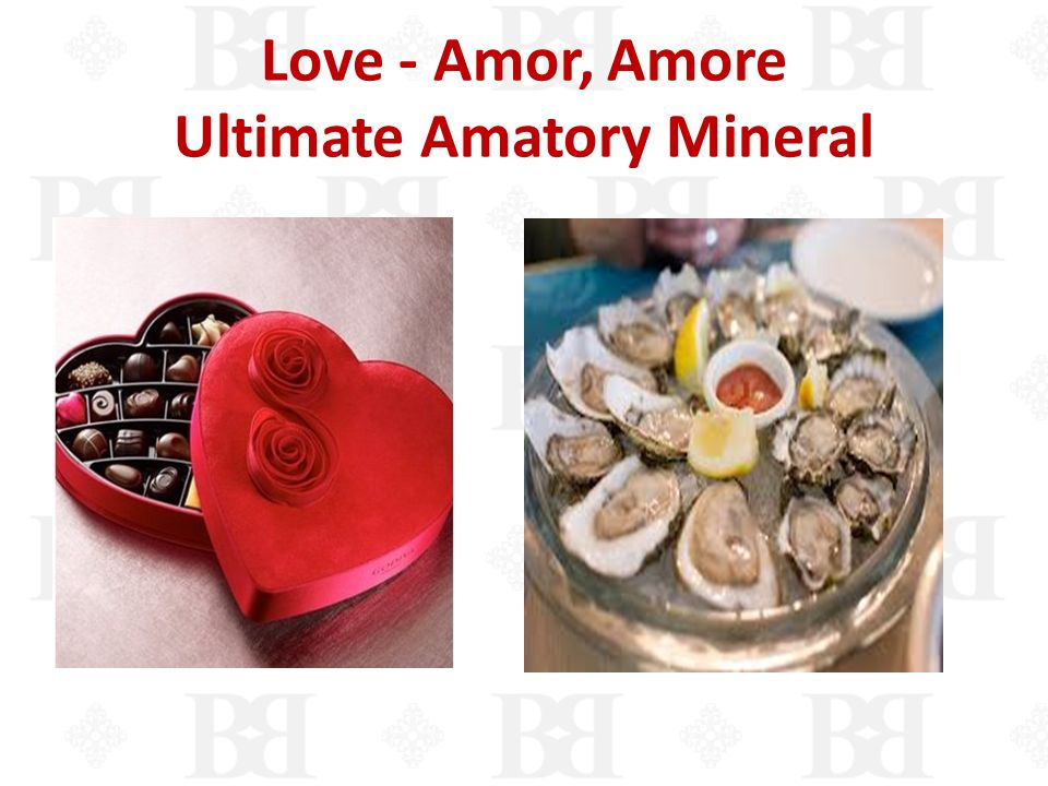 Love - Amor, Amore Ultimate Amatory Mineral
