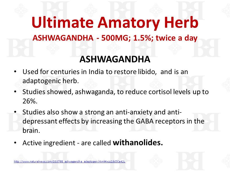 Ultimate Amatory Herb ASHWAGANDHA - 500MG; 1.5%; twice a day