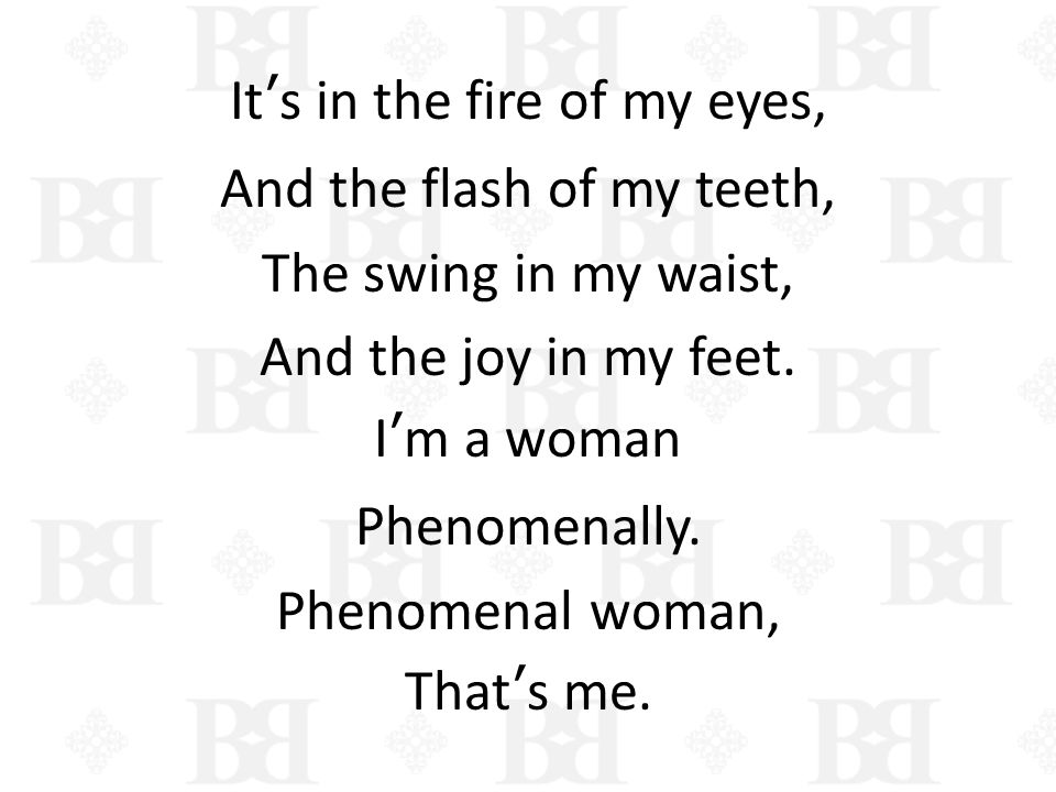 It's in the fire of my eyes, And the flash of my teeth, The swing in my waist, And the joy in my feet.