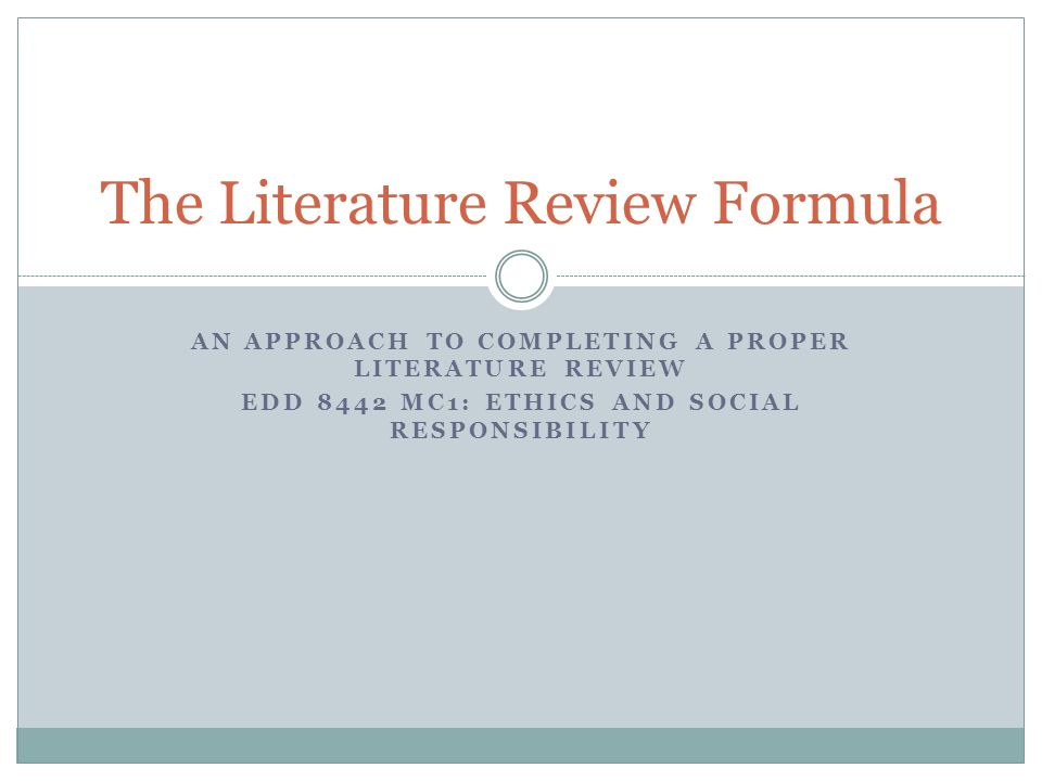 The Literature Review Formula
