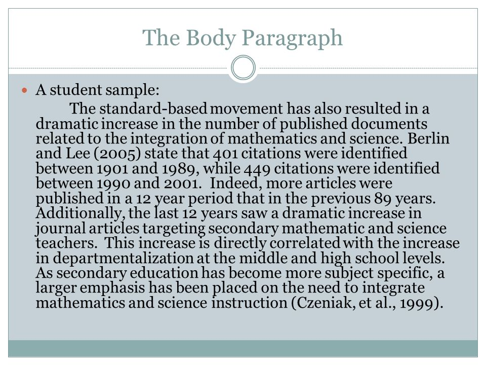 The Body Paragraph A student sample: