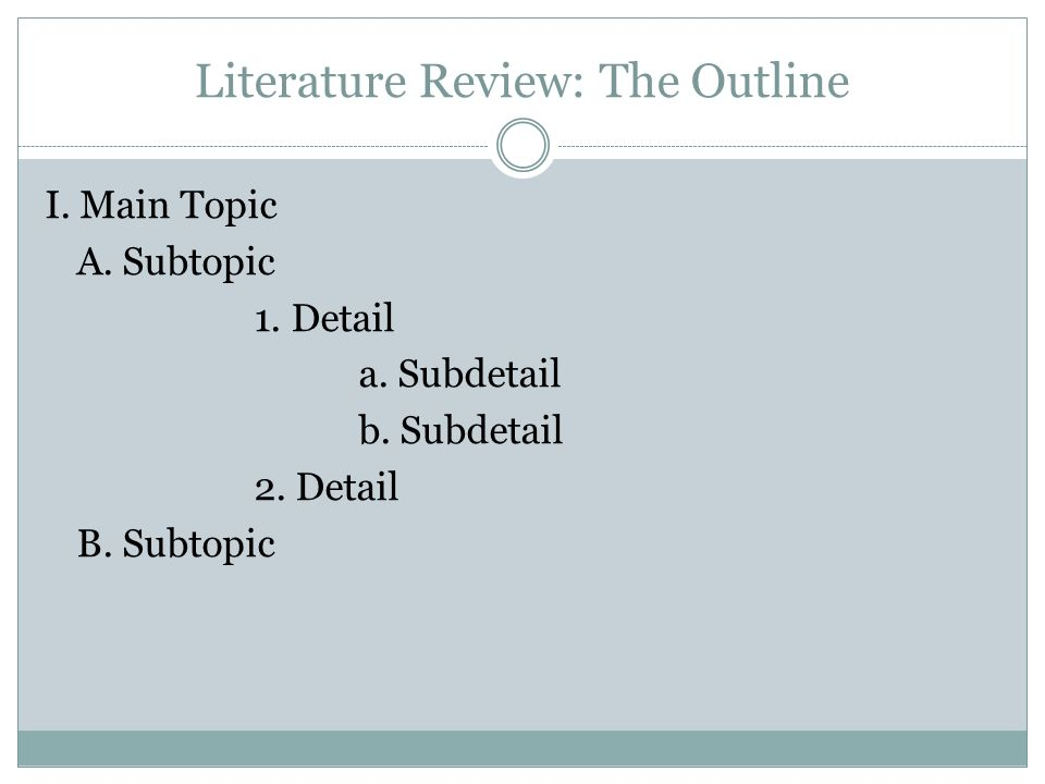 Literature Review: The Outline