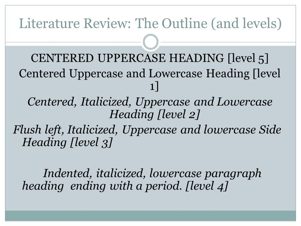 Literature Review: The Outline (and levels)