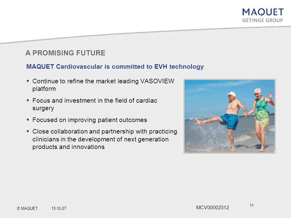 MAQUET Cardiovascular is committed to EVH technology