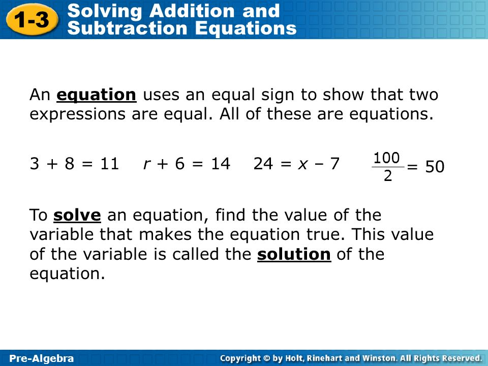 An equation uses an equal sign to show that two expressions are equal