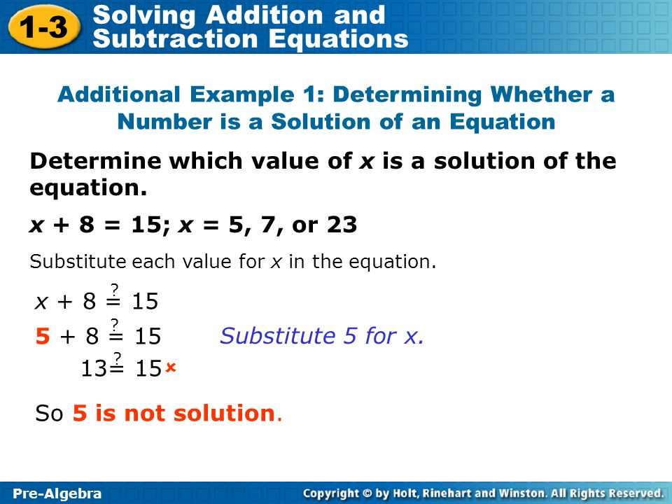 Determine which value of x is a solution of the equation.