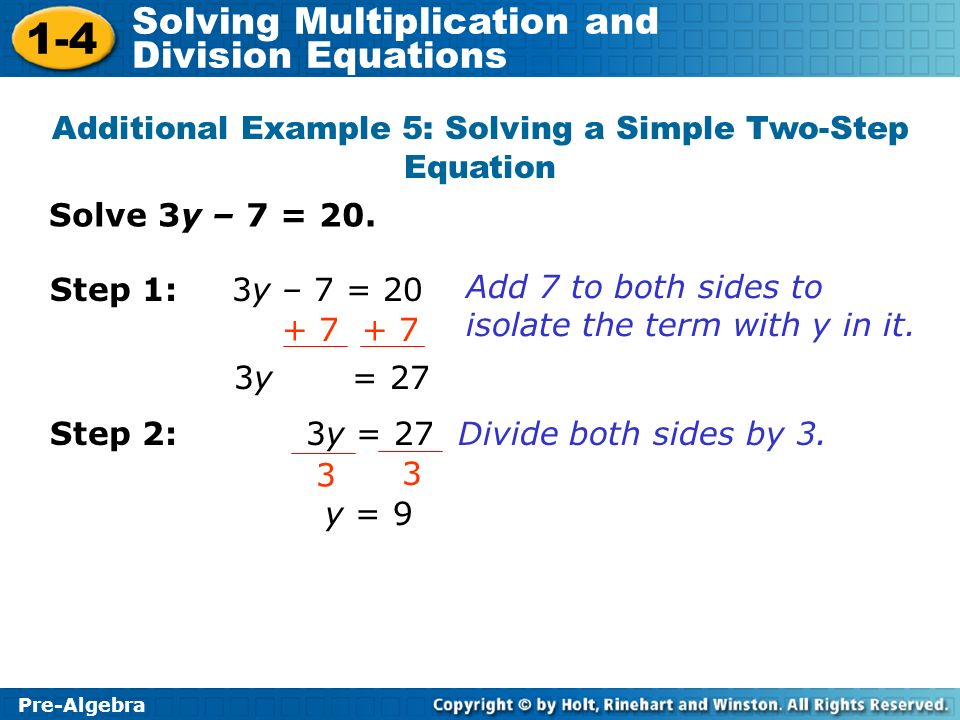 Additional Example 5: Solving a Simple Two-Step Equation
