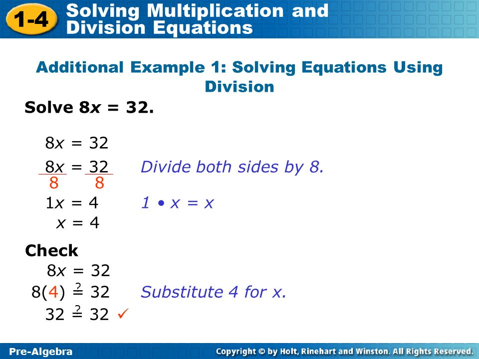 Additional Example 1: Solving Equations Using Division