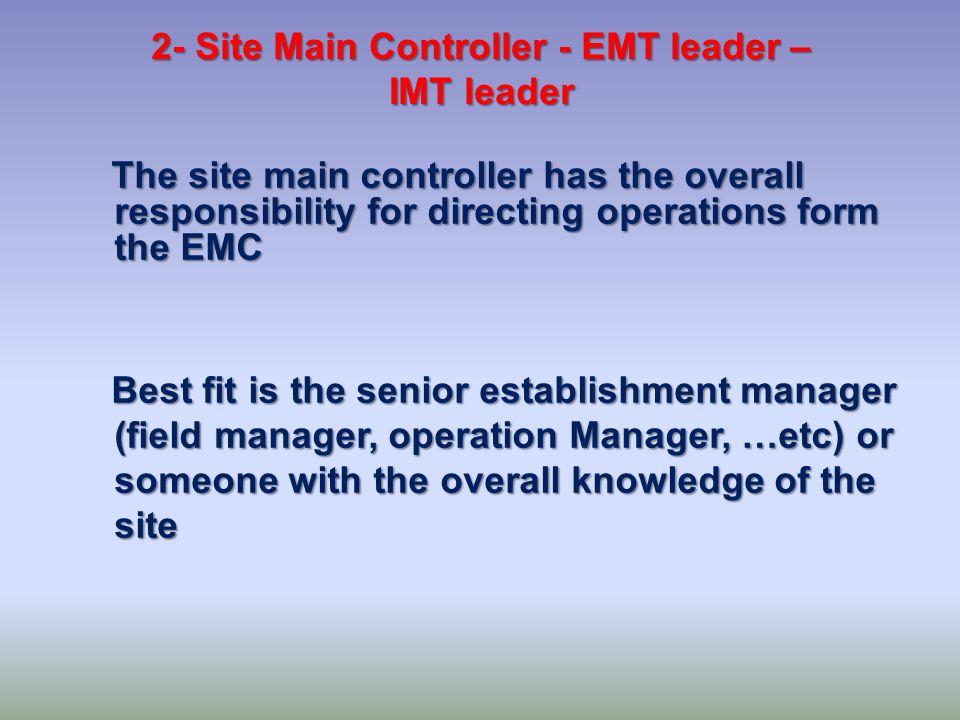 2- Site Main Controller - EMT leader –