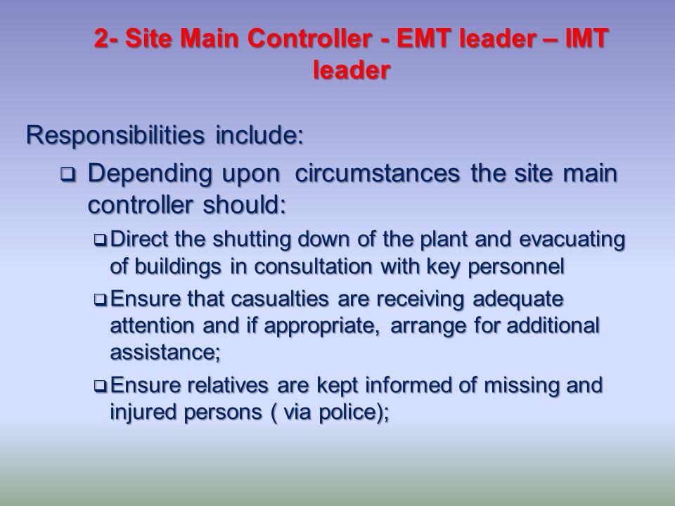 2- Site Main Controller - EMT leader – IMT leader